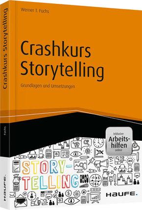 Crashkurs Storytelling - inkl. Arbeitshilfen online
