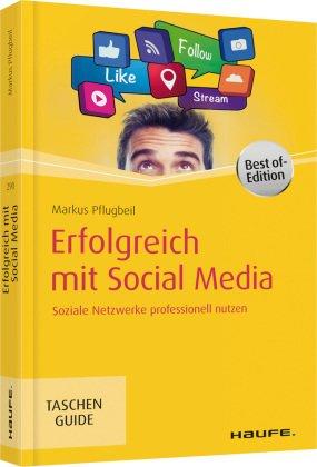 Erfolgreich mit Social Media, Best of-Edition
