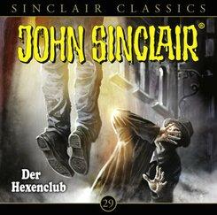 Geisterjäger John Sinclair Classics - Der Hexenclub, 1 Audio-CD