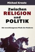 Zwischen Religion und Politik
