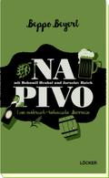 Na Pivo mit Bohumil Hrabal und Jaroslav Hasek