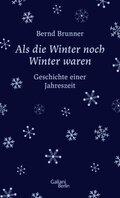 Als die Winter noch Winter waren