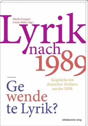 Lyrik nach 1989 - gewendete Lyrik?