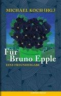 """""""Für Bruno Epple"""""""