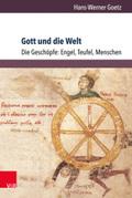 Gott und die Welt. Religiöse Vorstellungen des frühen und hohen Mittelalters. Teil I, Band 3