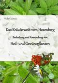 Bedeutung und Anwendung von Heil- und Gewürzpflanzen - Bd.1