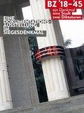 BZ' 18-'45 - ein Denkmal, eine Stadt, zwei Diktaturen