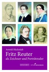 Fritz Reuter als Zeichner und Porträtmaler