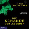 Die Schande der Lebenden, 4 Audio-CDs