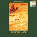 Gesammelte Werke, Audio-CDs: Menschenjäger, MP3-CD; Tl.16