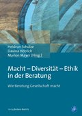 Macht - Diversität - Ethik in der Beratung