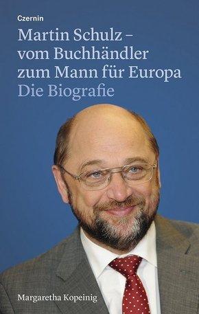 Martin Schulz - vom Buchhändler zum Mann für Europa