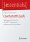 Coach statt Couch