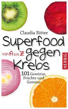 Superfood von A bis Z gegen Krebs