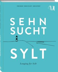 Sehnsucht Sylt - Longing for Sylt