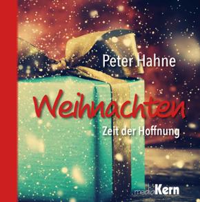 Weihnachten - Zeit der Hoffnung