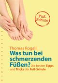 Was tun bei schmerzenden Füßen?