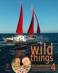 wild things - die outdoorküche, m. 1 DVD - Tl.4