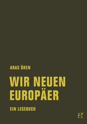 Wir neuen Europäer