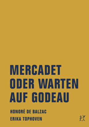 Mercadet oder Warten auf Godeau