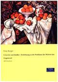 Cézanne und Hodler - Einführung in die Probleme der Malerei der Gegenwart