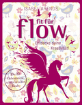 Fit für Flow
