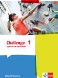 Challenge, Ausgabe Baden-Württemberg (2016): Englisch für die Eingangsklasse, Schülerbuch; Bd.1