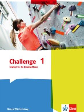 Challenge, Ausgabe Baden-Württemberg (2016): Englisch für die Eingangsklasse, Schülerbuch; 1