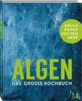ALGEN - Das große Kochbuch