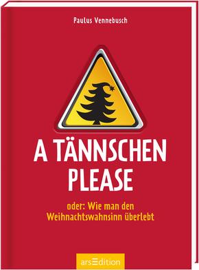 A Tännschen please