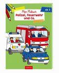 Mein Malbuch - Polizei, Feuerwehr und Co.