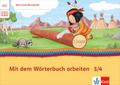 Mein Indianerheft: Mit dem Wörterbuch arbeiten, 3./4. Klasse