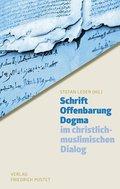Schrift - Offenbarung - Dogma