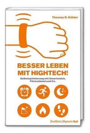Besser Leben mit Hightech!