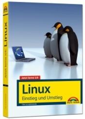 Jetzt lerne ich Linux - Einstieg und Umstieg