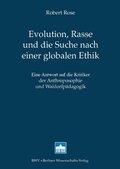 Evolution, Rasse und die Suche nach einer globalen Ethik