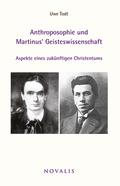 Anthroposophie und Martinus' Geisteswissenschaft