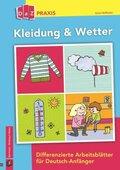 Kleidung & Wetter - Differenzierte Arbeitsblätter für Deutsch-Anfänger