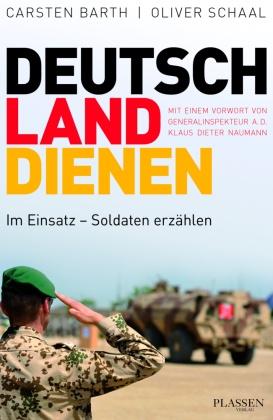 Deutschland dienen - Im Einsatz - Soldaten erzählen