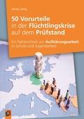 50 Vorurteile in der Flüchtlingskrise auf dem Prüfstand