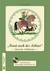 """Singen und Musizieren mit Senioren: """"Freut euch des Lebens"""", Liederheft, m. Audio-CD"""