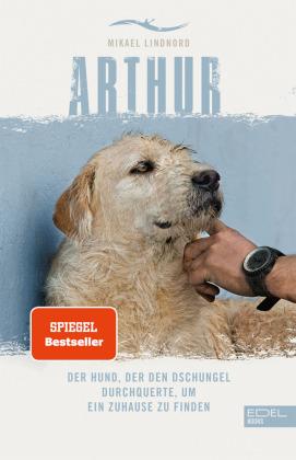 Arthur- Der Hund, der den Dschungel durchquerte, um ein Zuhause zu finden