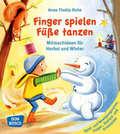 Finger spielen, Füße tanzen - Bd.1