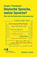 Deutsche Sprache, meine Sprache?