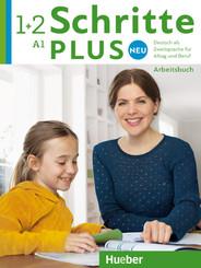 Schritte plus Neu - Deutsch als Fremdsprache: Arbeitsbuch, m. 2 Audio-CDs; Bd.1+2