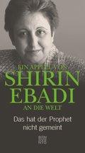 Ein Appell von Shirin Ebadi an die Welt