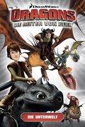 Dragons - die Reiter von Berk: Die Unterwelt