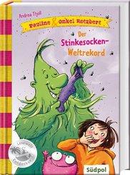 Pauline & Onkel Rotzbert - Der Stinkesocken-Weltrekord