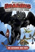 Dragons - die Reiter von Berk: Die Gefahren der Tiefe