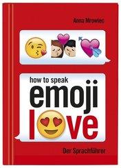 How to speak Emoji: LOVE